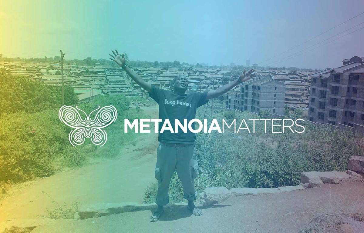 Metanoia Matters